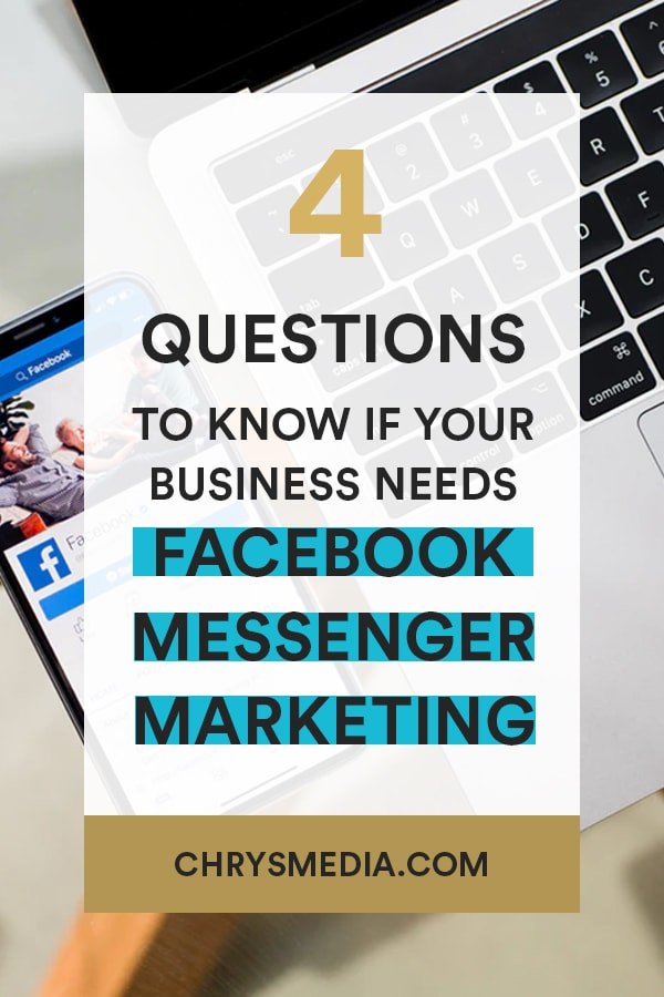 4 QUESTIONS TO ASK IF YOUR Business Need A Facebook Messenger Bot-min