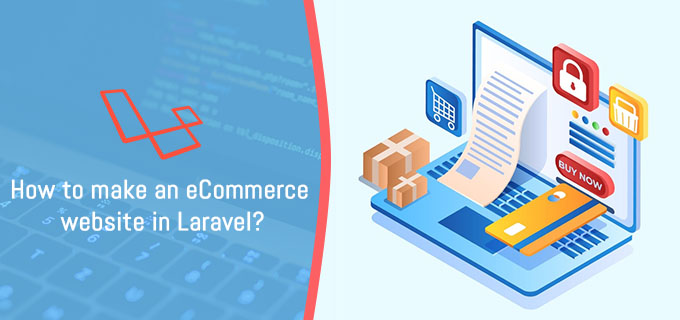 How to make an eCommerce website in Laravel