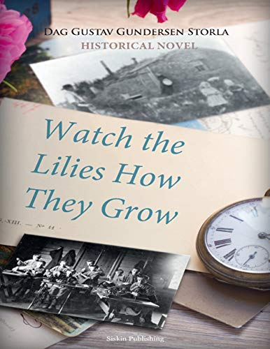Book Cover: Watch the Lilies How They Grow