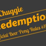 Beer Pong Redemption Rebuttal Shot Rule Official Beer Pong Rules 14 Chuggie