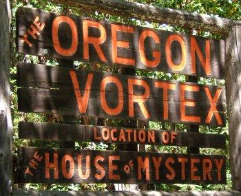 Oregon Vortex!