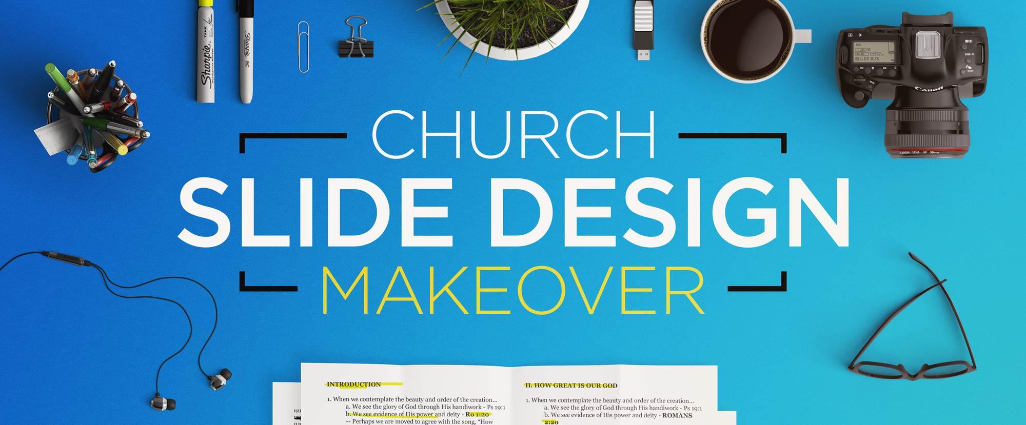 Church Slide Design Makeover