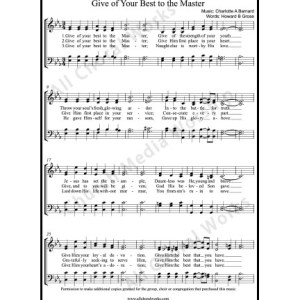 Give of your best to the master Sheet Music (SATB) Make unlimited copies of sheet music and the practice music.
