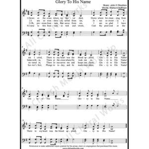 Glory to his name Sheet Music (SATB) Make unlimited copies of sheet music and the practice music.