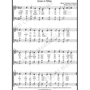Jesus Is Mine Sheet Music (SATB) Make unlimited copies of sheet music and the practice music.