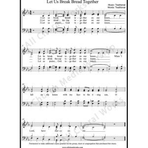 Let us break bread together Sheet Music (SATB) Make unlimited copies of sheet music and the practice music.