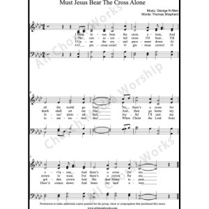 Must Jesus bear the cross alone Sheet Music (SATB) Make unlimited copies of sheet music and the practice music.