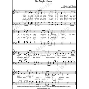 No Night There Sheet Music (SATB) Make unlimited copies of sheet music and the practice music.