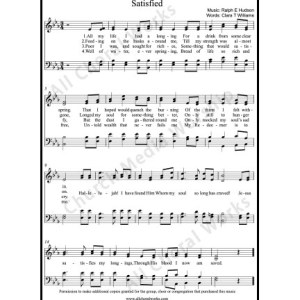 Satisfied Sheet Music (SATB) Make unlimited copies of sheet music and the practice music.