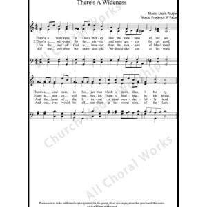 Theres A Wideness Sheet Music (SATB) Make unlimited copies of sheet music and the practice music.