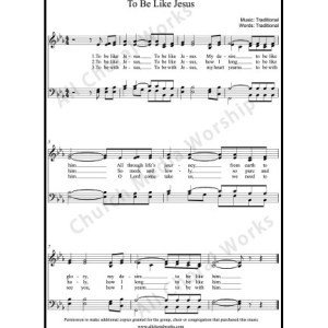To be like Jesus Sheet Music (SATB) Make unlimited copies of sheet music and the practice music.