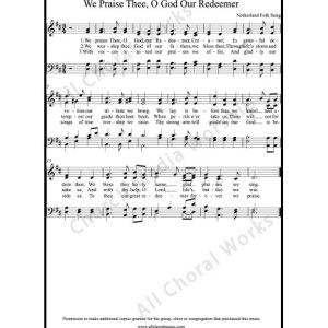 We praise thee O God our redeemer Sheet Music (SATB) Make unlimited copies of sheet music and the practice music.