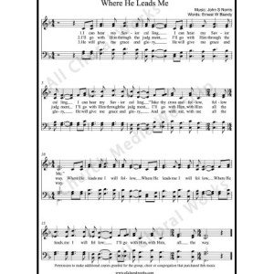 Where he leads me Sheet Music (SATB) Make unlimited copies of sheet music and the practice music.