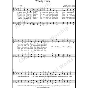 Wholly Thine Sheet Music (SATB) Make unlimited copies of sheet music and the practice music.