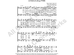 A Child of A King Male Choir Sheet Music TTBB 4-part Make unlimited copies of sheet music and the practice music.