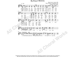 By Grace I Will Female Choir Sheet Music SA 2-part Make unlimited copies of sheet music and the practice music.
