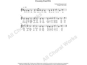 Coventry Carol Female Choir Sheet Music SA 2-part Make unlimited copies of sheet music and the practice music.