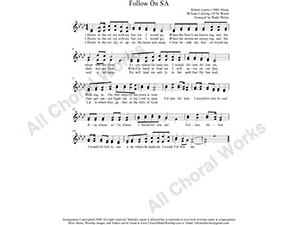 Follow On Female Choir Sheet Music SA 2-part Make unlimited copies of sheet music and the practice music.