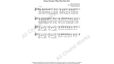 Grace Greater Than All My Sin Female Choir Sheet Music SA 2-part Make unlimited copies of sheet music and the practice music.
