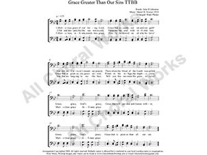 Grace Greater Than All My Sin Male Choir Sheet Music TTBB 4-part Make unlimited copies of sheet music and the practice music.