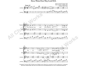Have Thine Own Way Lord w/ Piano Female Choir Sheet Music SSA 3-part Make unlimited copies of sheet music and the practice music.