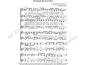 He Hideth My Soul Female Choir Sheet Music SSA 3-part Make unlimited copies of sheet music and the practice music.