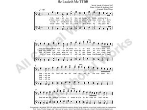 He Leadeth Me Male Choir Sheet Music TTBB 4-part Make unlimited copies of sheet music and the practice music.