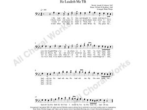 He Leadeth Me Male Choir Sheet Music TB 2-part Make unlimited copies of sheet music and the practice music.
