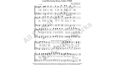 Lead Me Gently Home Father Male Choir Sheet Music TTBB 4-part Make unlimited copies of sheet music and the practice music.
