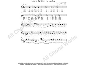 Low In The Grave He Lay Female Choir Sheet Music SA 2-part Make unlimited copies of sheet music and the practice music.