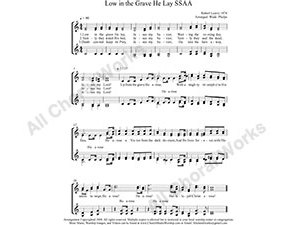 Low In The Grave He Lay Female Choir Sheet Music SSAA 4-part Make unlimited copies of sheet music and the practice music.