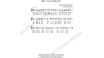 More Love to Thee Female Choir Sheet Music SA 2-part Make unlimited copies of sheet music and the practice music.