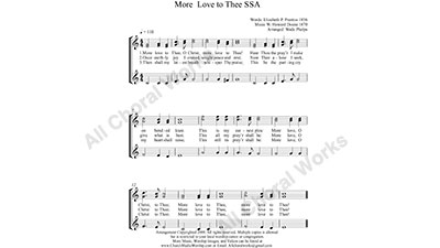 More Love to Thee Female Choir Sheet Music SSA 3-part Make unlimited copies of sheet music and the practice music.