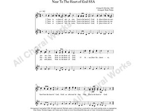 Near To The Heart of God Female Choir Sheet Music SSA 3-part Make unlimited copies of sheet music and the practice music.
