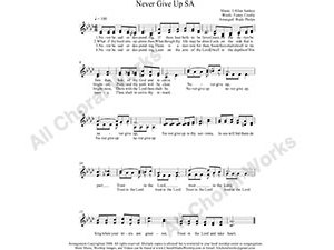 Never Give up Female Choir Sheet Music SA 2-part Make unlimited copies of sheet music and the practice music.