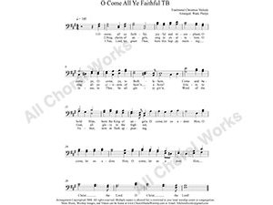 O Come all Ye Faithful Male Choir Sheet Music TB 2-part Make unlimited copies of sheet music and the practice music.