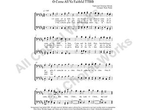 O Come all Ye Faithful Male Choir Sheet Music TTBB 4-part Make unlimited copies of sheet music and the practice music.