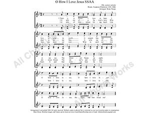 O how I love Jesus Female Choir Sheet Music SSAA 4-part Make unlimited copies of sheet music and the practice music.
