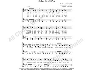 Only a step to Jesus Female Choir Sheet Music SSAA 4-part Make unlimited copies of sheet music and the practice music.