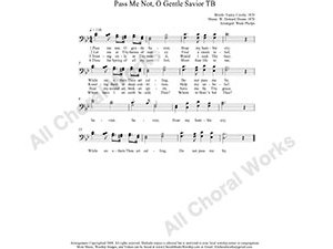 Pass me Not O gentle Savior Male Choir Sheet Music TB 2-part Make unlimited copies of sheet music and the practice music.