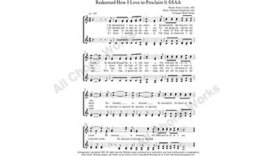 Redeemed How I Love To Proclaim It Female Choir Sheet Music SSAA 4-part Make unlimited copies of sheet music and the practice music.
