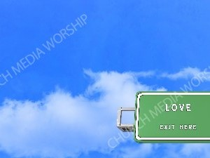 Road sign right Love Christian Worship Background. High quality worship images for use to spread the Gospel and enhance the worship experience.