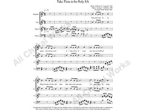 Take Time to be Holy with Piano Female Choir Sheet Music SA 2-part Make unlimited copies of sheet music and the practice music.