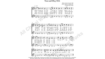 Trust and Obey Female Choir Sheet Music SSA 3-part Make unlimited copies of sheet music and the practice music.