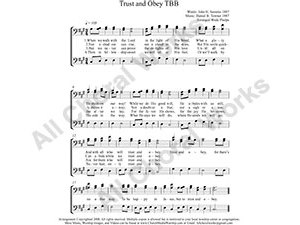 Trust and Obey Male Choir Sheet Music TBB 3-part Make unlimited copies of sheet music and the practice music.