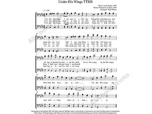 Under His Wings Male Choir Sheet Music TTBB 4-part Make unlimited copies of sheet music and the practice music.