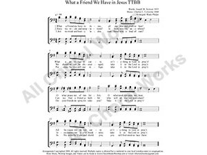 What A Friend We Have in Jesus Male Choir Sheet Music TTBB 4-part Make unlimited copies of sheet music and the practice music.