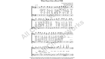 Peace like a River Male Choir Sheet Music TBB 3-part Make unlimited copies of sheet music and the practice music.