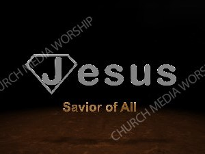 Super Jesus Savior of All Floor Worship image Christian Worship Image. High quality worship images for use to spread the Gospel and enhance the worship experience.