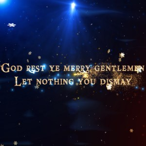 God Rest Ye Merry Gentleman Singalong Christian Video HD. With perfectly timed Lyrics. Easy to follow and sing Video and Audio to enhance the Worship experience.